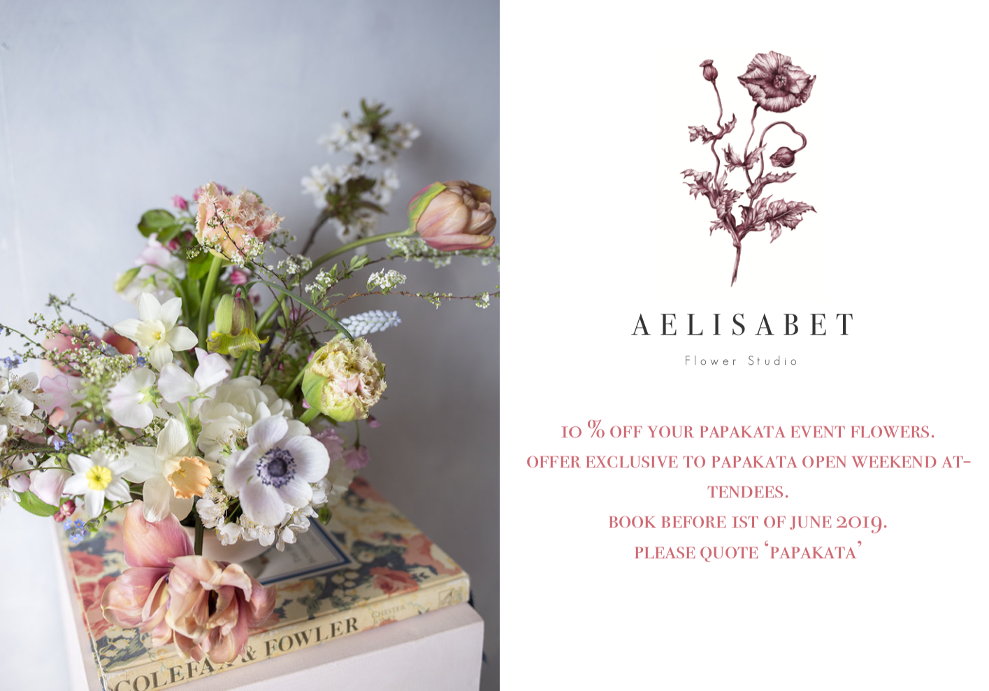 Aelisabet Flowers: Your exclusive PapaKata Spring Open Weekend 2019 discount
